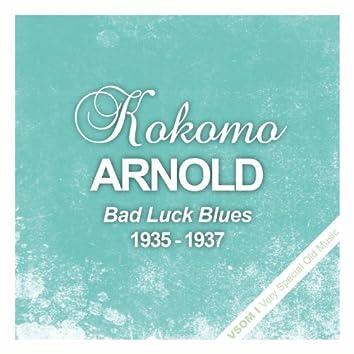 Bad Luck Blues (1935 - 1937)