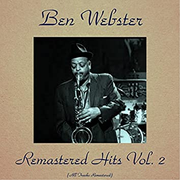 Remastered Hits Vol. 2 (feat. Oscar Peterson / Harry Sweets / Art Farmer / Herb Ellis / Ray Brown / Stan Levey) [All Tracks Remastered]
