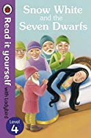 Read It Yourself Snow White and the Seven Dwarfs