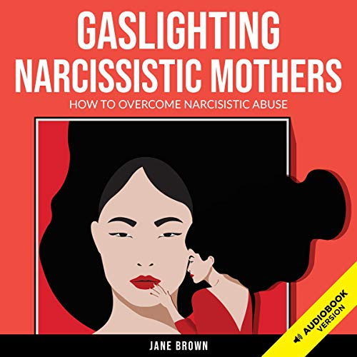 『Gaslighting: Narcissistic Mothers』のカバーアート