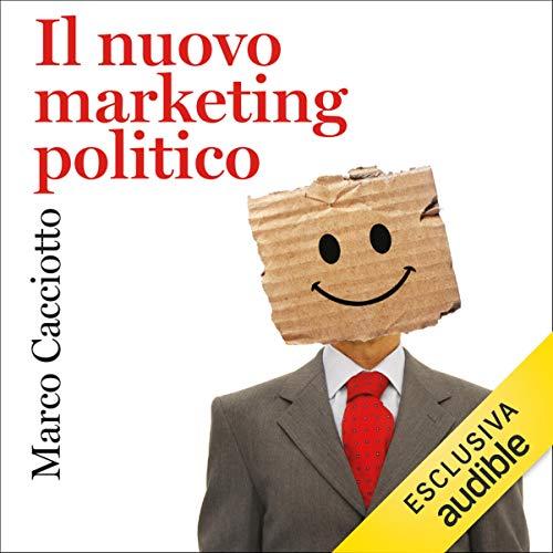 Il nuovo marketing politico copertina