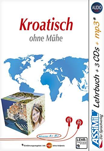 Assimil Kroatisch ohne Mühe - Audio-Plus-Sprachkurs - Niveau A1-B2: Selbstlernkurs in deutscher Sprache, Lehrbuch + 3 Audio-CDs + 1 MP3-CD