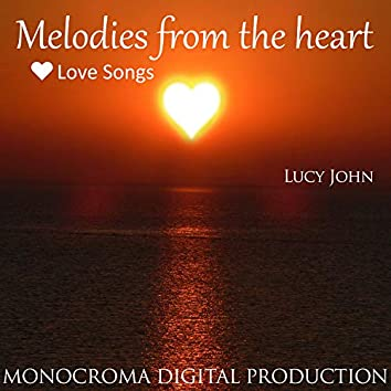 MELODIES FROM THE HEART - Love Songs