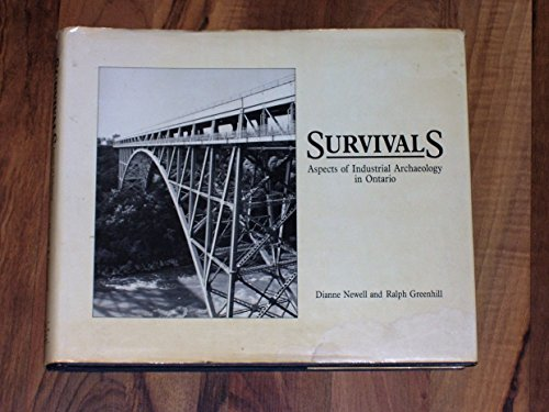 Survivals: Aspects of Industrial Archaeology in Ontario