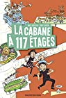 La cabane à 13 étages, tome 9 : La cabane à 117 étages par Griffiths