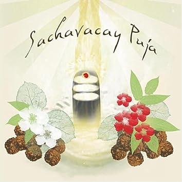Sachavacay Puja