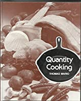 Quantity cooking 0870554972 Book Cover