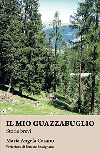 Guazzabuglio: Storie Brevi