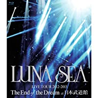 LUNA SEA LIVE TOUR 2012‐2013 The End of the Dream at 日本武道館(期間限定盤)[BLU-RAY]