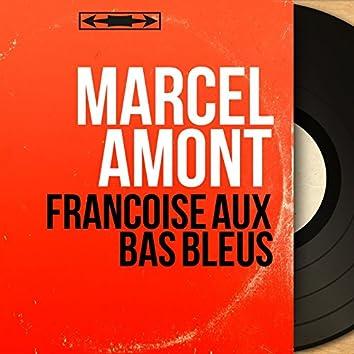 Françoise aux bas bleus (feat. Claude Romat et son orchestre) [Mono Version]