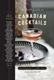 A Field Guide to Canadian Cocktails (English Edition)