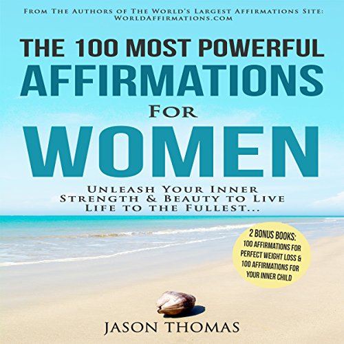The 100 Most Powerful Affirmations for Women audiobook cover art