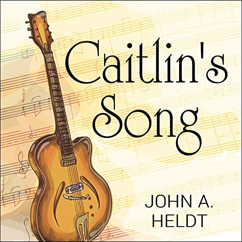Caitlin's Song audiobook cover art