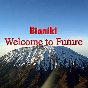 Welcome To Future