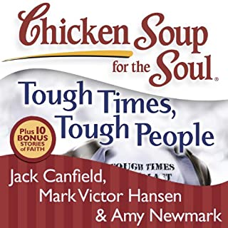 Chicken Soup for the Soul: Tough Times, Tough People audiobook cover art