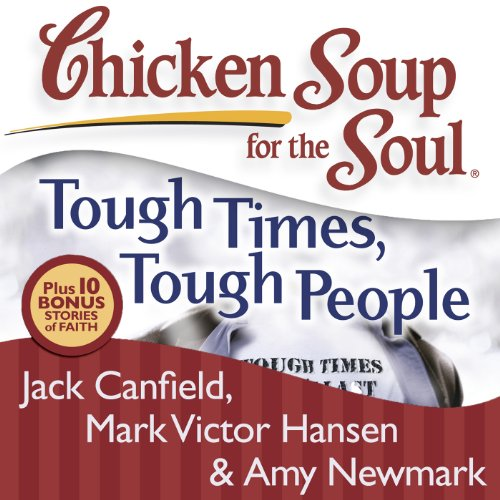 『Chicken Soup for the Soul: Tough Times, Tough People』のカバーアート