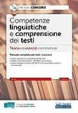 Competenze linguistiche e comprensione dei testi: Teoria ed esercizi commentati...