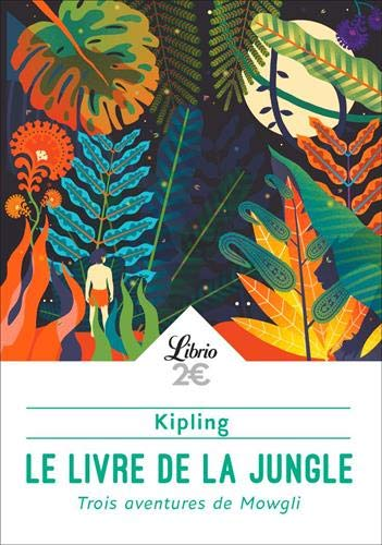Le Livre de la jungle: Trois aventures de Mowgli