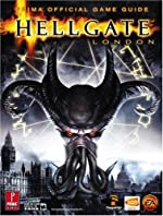 Hellgate - London (with double-sided pull-out poster): Prima Official Game Guide de Bart Farkas
