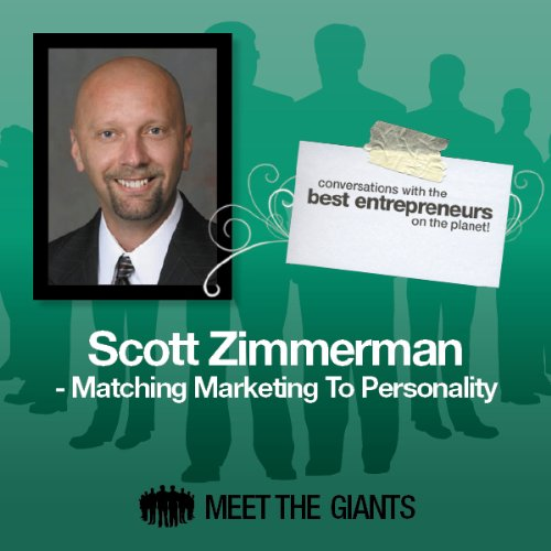 Scott Zimmerman - Matching Marketing to Personality cover art