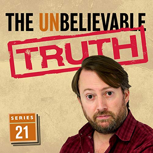 The Unbelievable Truth (Series 21) cover art