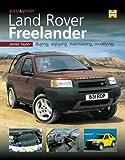 You and Your Land Rover Freelander: Buying, Enjoying, Maintaining, Modifying (You & Your S.)
