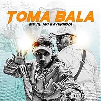 Toma Bala