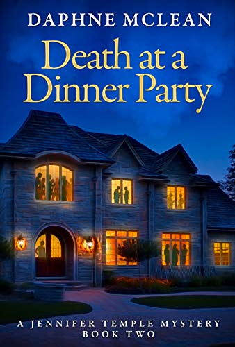 Death at a Dinner Party: A Jennifer Temple Mystery Book 3 by [Daphne McLean]
