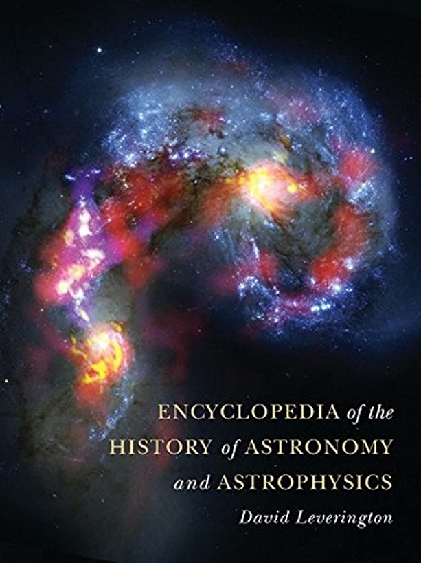 Encyclopedia of the History of Astronomy and Astrophysics