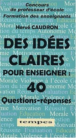40 Questions-réponses (Des Idées claires pour enseigner)