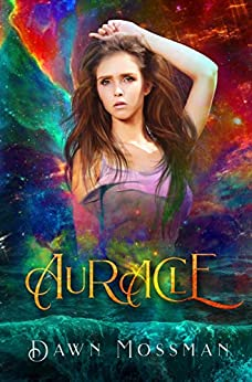 Auracle: a revised version - April 2019 by [Dawn Mossman, Andreea Vraciu, Tim Covell]