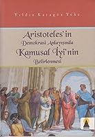 Aristoteles'in Demokrasi Anlayisinda Kamusal Iyi'nin Belirlenmesi