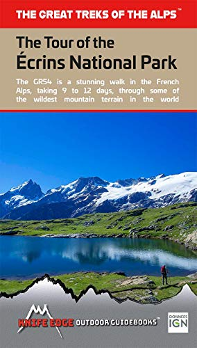 Tour of the Ecrins National Park Gr54: Real Ign Maps 1:25,000 - No Need to Carry Separate Maps