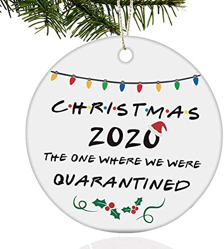 2020 Christmas Ornament, 2020 Quarantine Ornament, Funny 2020 Ornament, Friends Quarantine Merry Christmas Ornaments Gift, 2020 The One Where We were Quarantined, Social Distancing