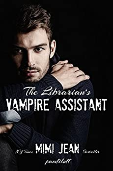 The Librarian's Vampire Assistant by [Mimi Jean Pamfiloff]