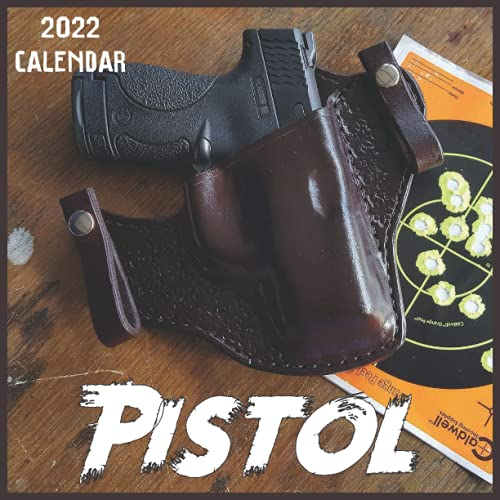 Pistol Calendar 2022: 2021-2022 Pistol Weekly & Monthly Planner   2-Year Pocket Calendar   19 Months   Organizer   Agenda   Appointment   For Pistol Lovers