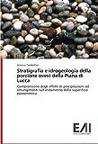 Stratigrafia e idrogeologia della porzione ovest della Piana di Lucca: Comprensione degli effetti di precipitazioni ed emungimenti sull'andamento della superificie piezometrica