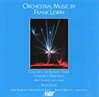 Orchestral Music By Frank Lewin