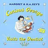 Curious George Visits the Dentist