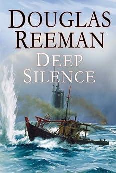 The Deep Silence by [Douglas Reeman]