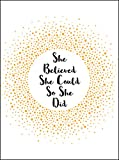 She Believed She Could So She Did: Inspirational Quotes for Women (Gift)