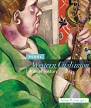 Western Civilization - A Brief History - Volume II : From the 1400s By Marvin Perry (6th, Sixth Edition)
