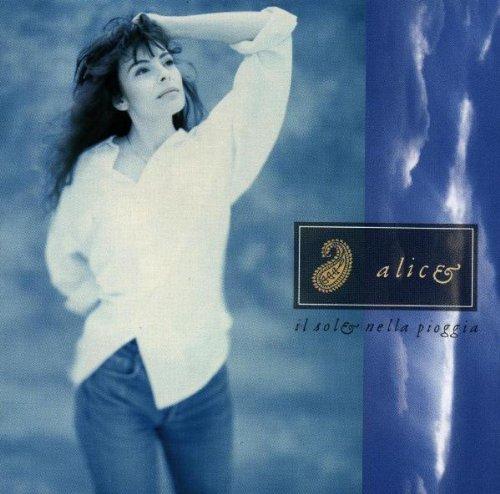 Il Sole Nella Pioggia by Alice (1995-06-03)
