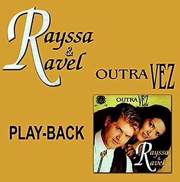 Outra Vez (Playback)....