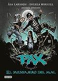 Pax. El mensajero del mal: Pax 4