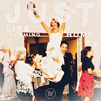 Just Like Coming Home (feat. Brooke Bonderer)