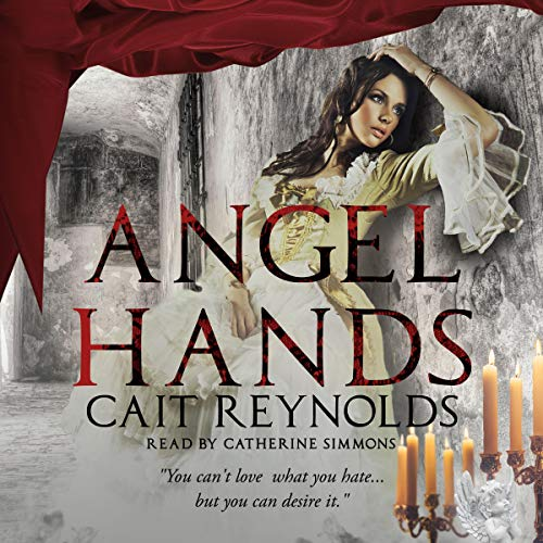 Angel Hands Audiobook By Cait Reynolds cover art