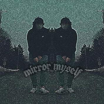 GhoZtZ ZtorieZ: Mirror Myself (Deluxe)