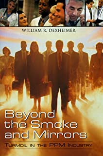 Beyond the Smoke and Mirrors: Turmoil in the PPM Industry