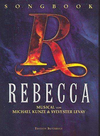 Rebecca - Das Musical Songbook mit Bleistift - Die Songs des erfolgreichen Musicals von Michael Kunze und Sylvester Levay arrangiert für Gesang, Klavier und Gitarre (Noten/Sheet Music)